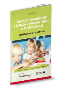 """Zdjęcie okładki książki:"""" U góry tytuł książki: Alergie pokarmowe i zasady żywienia dzieci. Aspekty prawne i praktyczne"""". Pod spodem: wizerunek uśmiechniętych dzieci spożywających posiłek."""