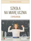 """Okładka książki, pt. """"Szkoła na miarę ucznia z dysleksją autorstwa Teresy Wejner Jaworskiej."""