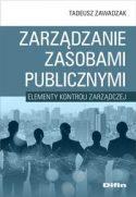 """Okładka książki pt. """" Zarządzanie zasobami publicznymi : elementy kontroli zarządczej  autorstwa Tadeusza Zawadzakiego."""