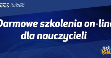 Baner informacyjny z tekstem: FUNDACJA IM. IGNACEGO PGNIG ŁUKASIEWICZA - Darmowe szkolenia on-line dla nauczycieli - BYĆ lak IGNACY.