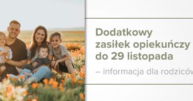 Baner informacyjny z tekstem: Dodatkowy zasiłek opiekuńczy do 29 listopada – informacja dla rodziców. Obok zdjęcie uśmiechniętej rodziny pięcioosobowej na łonie natury.