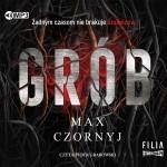 """Zdjęcie okładki audiobooka Maxa Cornyja, pt. """"Grób"""""""