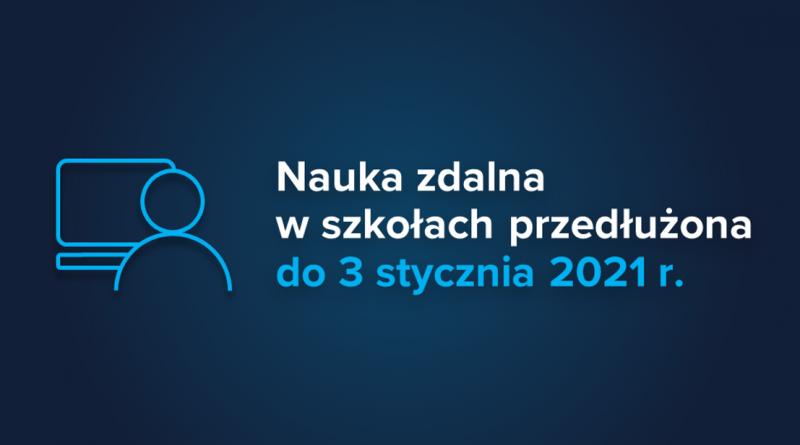 Baner informacyjny z tekstem: Nauka zdalna w szkołach przedłużona do 3 stycznia 2021 r.
