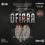 """Zdjęcie okładki audiobooka Maxa Czornyja pt. """"Ofiara""""."""