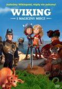 """Okładka filmu pt. """"Wiking i magiczny miecz"""" - animowane postaci małych wikingów dziewczynki i chłopca stojących za mieczem wbitym w ziemię."""