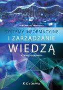"""Zdjęcie okładki książki, pt. """"Systemy informacyjne i zarządzanie wiedzą"""" - tytuł wpisany na tle figur geometrycznych stworzonych komputerowo."""