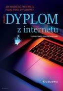 Zdjęcie okładki książki: Napis dyplom z Internetu na tle laptopa.