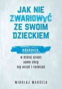 """Zdjęcie okładki książki pt. """"Jak nie zwariować ze swoim dzieckiem"""" - tytuł książki wypisany niebieskimi literami na okładce."""