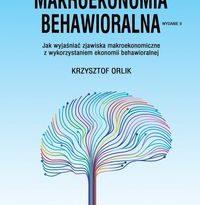"""Zdjęcie okładki książki, pt. """"Makroekonomia behawioralna"""" - sieć połączeń układających się w kształt ludzkiego mózgu."""