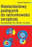 """Zdjęcie okładki książki, pt. """"Niestandardowy podręcznik do rachunkowości zarządczej"""" - wykresy kołowe z różnorodnymi danymi"""
