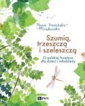 """Zdjęcie okładki książki, pt. """"Szumią, trzeszczą i szeleszczą"""" - owad przelatujący na kępą liści."""