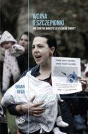 """Zdjęcie okładki książki """"Wojna o szczepionki"""" - młode kobiety z noworodkami na rękach protestujące przeciw szczepieniom."""