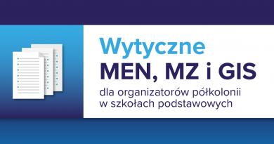 Baner informacyjny z tekstem: Wytyczne MEN, MZ i GIS dla organizatorów półkolonii w szkołach podstawowych.
