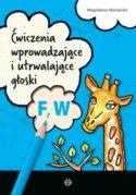 Zdjęcie okładki książki: żyrafa skubie chmurkę z napisem: ćwiczenia usprawniające i utrwalające głoski F, W