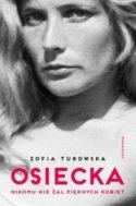 Miniatura okładki książki: czarno-białe zdjęcie twarzy Osieckiej.