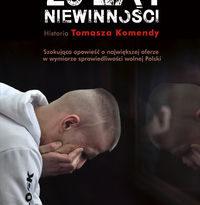 """Zdjęcie okładki książki """"25 lat niewinności : historia Tomasza Komendy""""."""