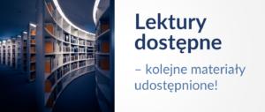 Baner informacyjny z tekstem: Lektury dostępne - kolejne materiały udostępnione!