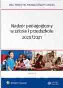 """Zdjęcie okładki książki """"Nadzór pedagogiczny w szkole i przedszkolu 2020/2021 """"."""