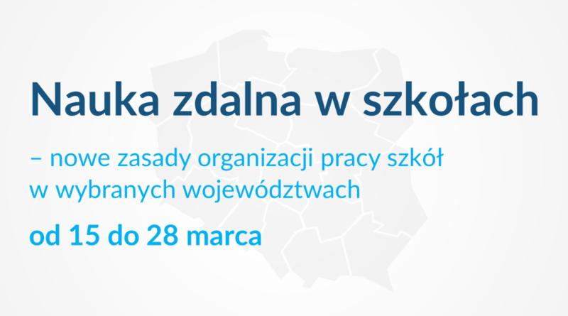 Baner informacyjny z tekstem: Nauka zdalna w szkołach - nowe zasady organizacji pracy szkół w wybranych województwach od 15 do 28 marca.