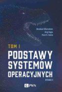 """Zdjęcie okładki książki """"Podstawy systemów operacyjnych"""" - Tom 1"""
