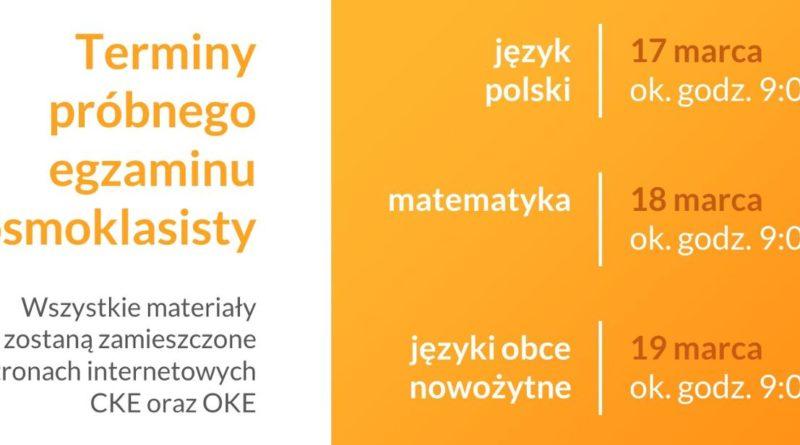 Baner informacyjny z tekstem : Terminy próbnego egzaminu Ósmoklasisty. Wszystkie materiały zostaną zamieszczone na stronach internetowych CKE oraz OKE.