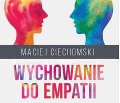 """Zdjęcie okładki książki """"Wychowanie do empatii : koncepcje teoretyczne, metody i programy wspierania empatii u dzieci w wieku szkolnym""""."""