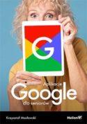 """Zdjęcie okładki książki, pt.""""Aplikacje Google dla seniorów""""."""