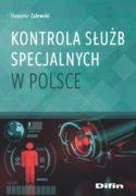 """Zdjęcie okładki książki, pt. """"Kontrola służb specjalnych w Polsce""""."""