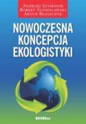 """Zdjęcie okładki książki, pt. """" Nowoczesna koncepcja ekologistyki """"."""