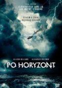 """Zdjęcie okładki filmu, pt. """"Po horyzont""""."""