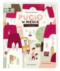 """Zdjęcie okladki książki, pt.""""Pucio w mieście :  zabawy językowe dla młodszych i starszych dzieci""""."""