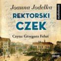 """Zdjęcie okładki audiobooka, pt. """"Rektorski czek""""."""