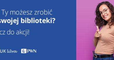 Baner informacyjny z tekstem: A co Ty możesz zrobić dla swojej biblioteki? Dołącz do akcji! IBUK Libra i PWN.