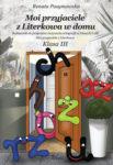 """Zdjęcie okładki książki, pt. """"Moi przyjaciele z Literkowa w domu : podręcznik do programu nauczania ortografii w klasach I-III """"Moi przyjaciele z Literkowa. Klasa I"""" - różnokolorowe literki przechodzące przez otwarte drzwi."""
