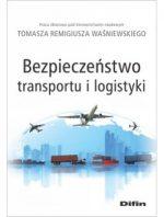 """Zdjęcie okładki książki, pt. """"Bezpieczeństwo transportu i logistyki """"."""