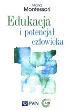 """Zdjęcie okładki książki, pt.""""Edukacja i potencjał człowieka """""""