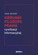 """Zdjęcie okładki książki, pt.""""Kierunki filozofii prawa : cywilizacji informacyjnej """"."""