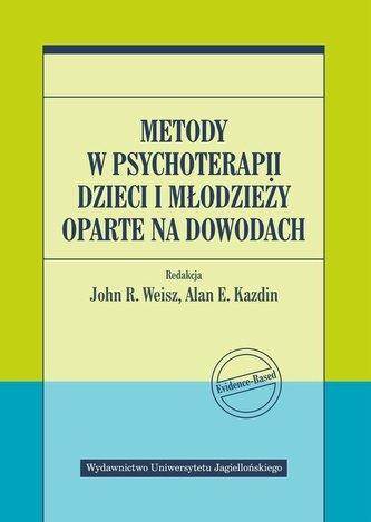 """Zdjęcie okładki książki, pt. """"Metody w psychoterapii dzieci i młodzieży oparte na dowodach""""."""