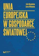 """Zdjęcie okładki książki, pt.""""Unia Europejska w gospodarce światowej """"."""