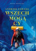 """Zdjęcie okładki książki, pt. """"Wszechmogący : Andrzej Zawada : człowiek, który wymyślił Himalaje"""" - mężczyzna w uprzęży wspina się na górę."""