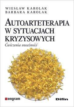 """Okładka książki, pt.""""Autoarteterapia w sytuacjach kryzysowych : ćwiczenia uważności """"."""