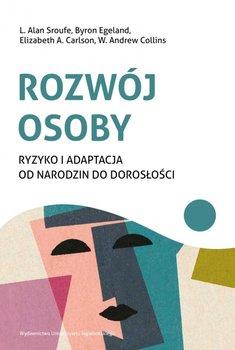 """Okładka książki, pt.""""Rozwój osoby : ryzyko i adaptacja od narodzin do dorosłości """"."""