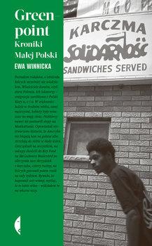 """Zdjęcie okładki książki, pt. """"Greenpoint : kroniki Małej Polski """""""