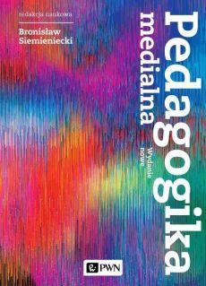 """Zdjęcie okładki książki, pt. """"Pedagogika medialna """"."""