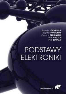 """Zdjęcie okładki książki, pt. """"Podstawy elektroniki """"."""