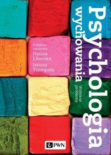 """Zdjęcie okładki książki, pt. """"Psychologia wychowania : wybrane problemy """"."""