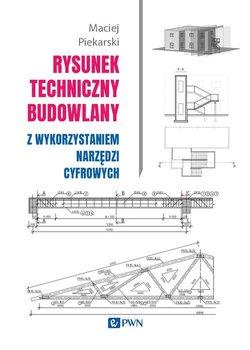 """Zdjęcie okładki książki, pt. """"Rysunek techniczny budowlany z wykorzystaniem narzędzi cyfrowych """"."""